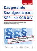 Walhalla Fachredaktion |  Das gesamte Sozialgesetzbuch SGB I bis SGB XIV | Buch |  Sack Fachmedien