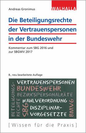 Gronimus | Die Beteiligungsrechte der Vertrauenspersonen in der Bundeswehr | Buch | sack.de