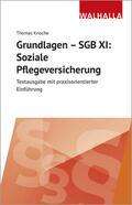 Knoche |  Grundlagen - SGB XI: Soziale Pflegeversicherung | Buch |  Sack Fachmedien