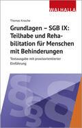 Knoche |  Grundlagen - SGB IX: Rehabilitation und Teilhabe von Menschen mit Behinderungen | Buch |  Sack Fachmedien