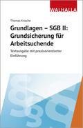 Knoche |  Grundlagen - SGB II: Grundsicherung für Arbeitsuchende | Buch |  Sack Fachmedien