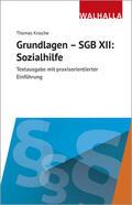 Knoche |  Grundlagen - SGB XII: Sozialhilfe | Buch |  Sack Fachmedien