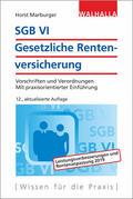 Marburger |  SGB VI - Gesetzliche Rentenversicherung | Buch |  Sack Fachmedien