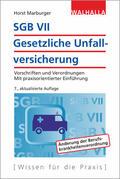 Marburger |  SGB VII - Gesetzliche Unfallversicherung | Buch |  Sack Fachmedien