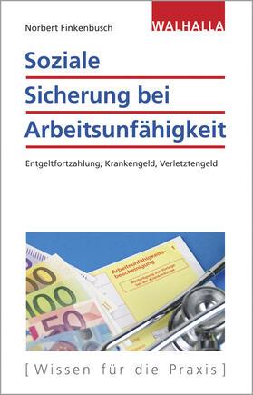 Finkenbusch | Soziale Sicherung bei Arbeitsunfähigkeit | Buch | sack.de