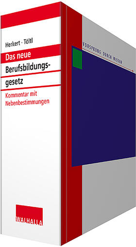 Berufsbildungsgesetz - Kommentar mit Nebenbestimmungen, mit Fortsetzungsbezug   Loseblattwerk   sack.de