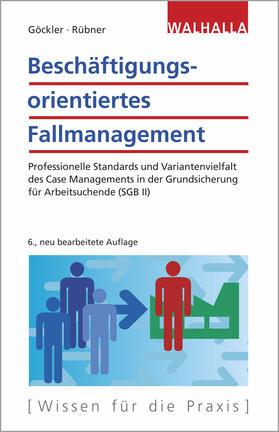 Göckler / Rübner   Beschäftigungsorientiertes Fallmanagement   Buch   sack.de