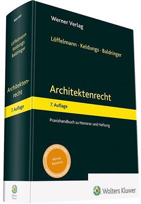 Löffelmann / Keldungs / Baldringer | Architektenrecht | Buch | sack.de