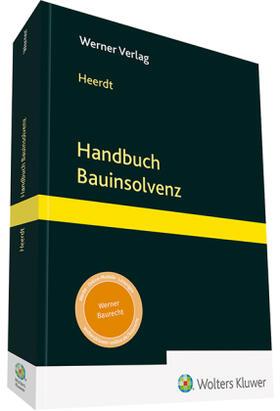 Heerdt | Handbuch Bauinsolvenz | Buch | Sack Fachmedien