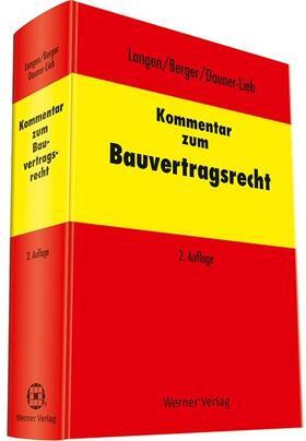 Langen / Berger / Dauner-Lieb | Kommentar zum Bauvertragsrecht | Buch | sack.de
