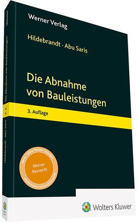 Hildebrandt / Abu Saris   Die Abnahme von Bauleistungen   Buch   sack.de