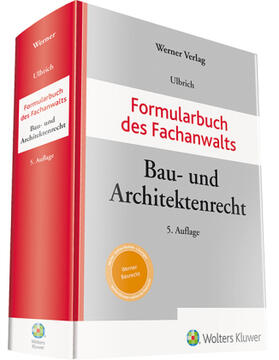 Ulbrich   Formularbuch des Fachanwalts Bau- und Architektenrecht   Buch   sack.de