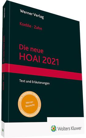 Koeble / Zahn | Die neue HOAI 2021 | Buch | sack.de
