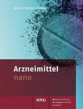 Borsch / Vetter / Pompe | Arzneimittel nano | Buch | sack.de