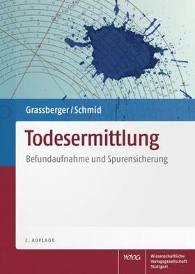 Grassberger / Schmid   Todesermittlung   Buch   sack.de