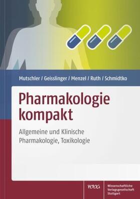 Mutschler / Geisslinger / Menzel   Pharmakologie kompakt   Buch   sack.de