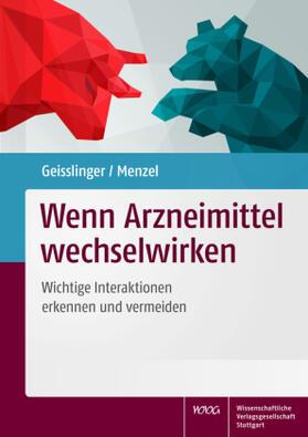 Geisslinger / Menzel   Wenn Arzneimittel wechselwirken   Buch   sack.de