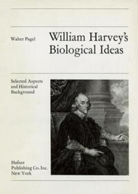 Pagel   William Harvey's Biological Ideas   Buch   sack.de