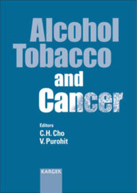 Cho / Purohit | Alcohol, Tobacco and Cancer | Buch | sack.de