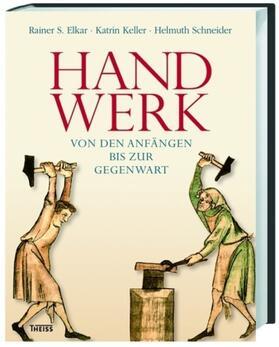 Elkar / Keller / Schneider   Handwerk   Buch   sack.de