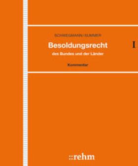 Schwegmann / Summer | Besoldungsrecht des Bundes und der Länder | Loseblattwerk | sack.de