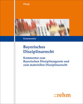 Zängl   Bayerisches Disziplinarrecht   Loseblattwerk   sack.de