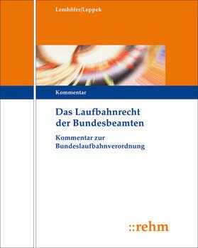 Das Laufbahnrecht der Bundesbeamten | Loseblattwerk | sack.de