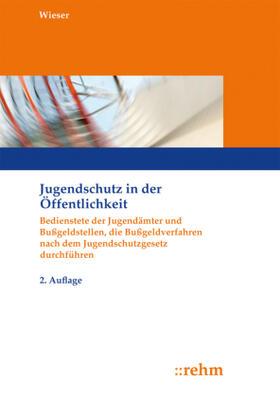 Wieser | Jugendschutz in der Öffentlichkeit | Buch | sack.de