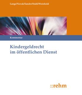 Lange / Sander / Stahl | Kindergeldrecht im öffentlichen Dienst | Loseblattwerk | sack.de