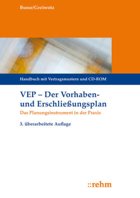 Busse / Grziwotz   VEP - Der Vorhaben- und Erschließungsplan, m. CD-ROM   Buch   sack.de