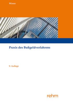Wieser   Praxis des Bußgeldverfahrens   Buch   sack.de