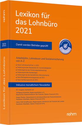 Schönfeld / Plenker / Schaffhausen | Lexikon für das Lohnbüro 2021 | Buch | sack.de