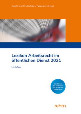 Krömer / Pawlak / Rabe von Pappenheim | Lexikon Arbeitsrecht im öffentlichen Dienst 2021 | Buch | sack.de