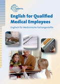 Bendix |  English for Qualified Medical Employees | Buch |  Sack Fachmedien