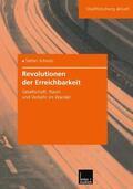 Schmitz |  Revolutionen der Erreichbarkeit | Buch |  Sack Fachmedien