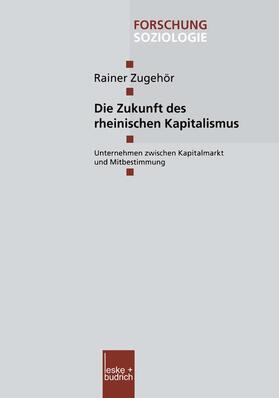 Zugehör | Die Zukunft des rheinischen Kapitalismus | Buch | sack.de