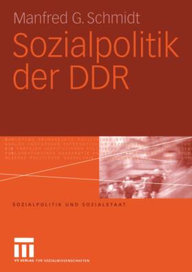 Schmidt | Sozialpolitik der DDR | Buch | sack.de