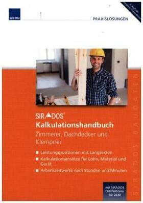 SIRADOS Kalkulationshandbuch Zimmerer, Dachdecker und Klempner | Buch | sack.de
