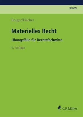 Fischer / Boiger | Materielles Recht | Buch | sack.de