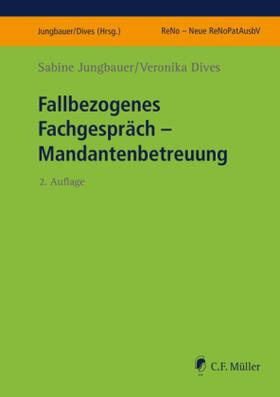 Jungbauer / Jungbauer / Dives | Fallbezogenes Fachgespräch | Buch | sack.de