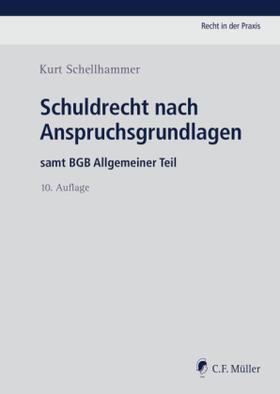 Schellhammer | Schuldrecht nach Anspruchsgrundlagen | Buch | sack.de