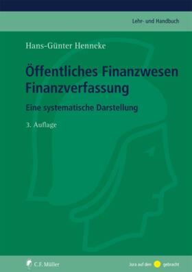 Henneke | Öffentliches Finanzwesen - Finanzverfassung | Buch | sack.de