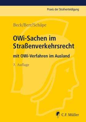 Beck / Berr | OWi-Sachen im Straßenverkehrsrecht | Buch | Sack Fachmedien