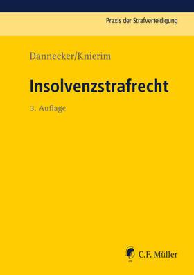 Dannecker / Knierim / Smok | Insolvenzstrafrecht | Buch | Sack Fachmedien