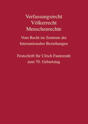 Behschnitt . / Bothe / Büdenbender | Verfassungsrecht, Völkerrecht, Menschenrechte - Vom Recht im Zentrum der Internationalen Beziehungen | Buch | sack.de