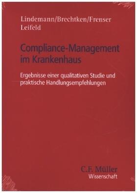 Lindemann / Brechtken / Frenser   Compliance-Management im Krankenhaus   Buch   sack.de