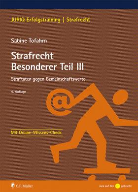 Tofahrn | Strafrecht Besonderer Teil III | Buch | sack.de