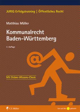 Müller | Kommunalrecht Baden-Württemberg | Buch | sack.de