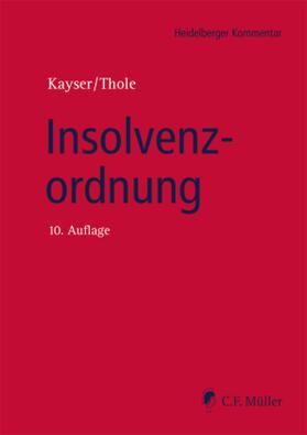 Kayser / Thole | Insolvenzordnung | Buch | sack.de