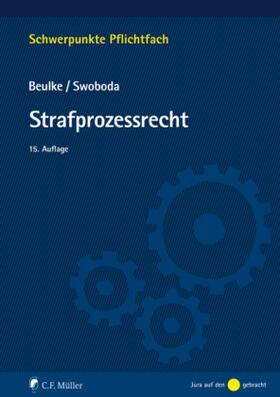 Beulke / Swoboda | Strafprozessrecht | Buch | sack.de